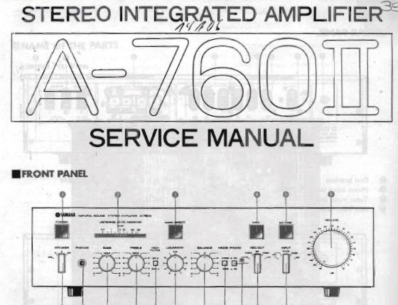 YAMAHA A-760II STEREO INTEGRATED AMPLIFIER SERVICE MANUAL INC BLK DIAG  PCB'S WIRING DIAG SCHEM DIAG AND PARTS LIST 29 PAGES ENG