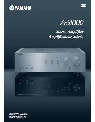 YAMAHA A-S1000 STEREO AMPLIFIER OWNER'S MANUAL INC CONN DIAGS BLK DIAG AND TRSHOOT GUIDE 37 PAGES ENG