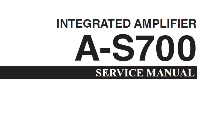 YAMAHA A-S700 STEREO INTEGRATED AMPLIFIER SERVICE MANUAL INC BLK DIAG PCB'S SCHEM DIAGS AND PARTS LIST 61 PAGES ENG