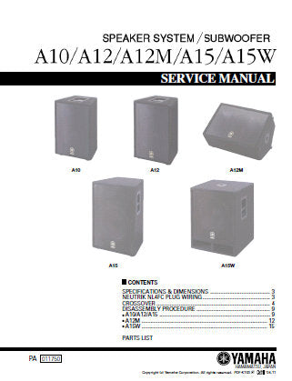 YAMAHA A10 A12 A12M A15 A15W SPEAKER SYSTEM SUBWOOFER SERVICE MANUAL INC SCHEM DIAGS AND PARTS LIST 23 PAGES ENG