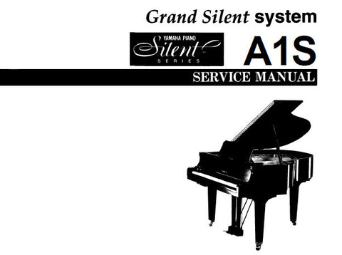 YAMAHA A1S GRAND PIANO SILENT SYSTEM SERVICE MANUAL INC BLK DIAG PCB'S SCHEM DIAGS AND PARTS LIST 37 PAGES ENG