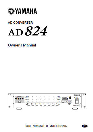 YAMAHA AD824 AD CONVERTER OWNER'S MANUAL INC CONN DIAGS 24 PAGES ENG