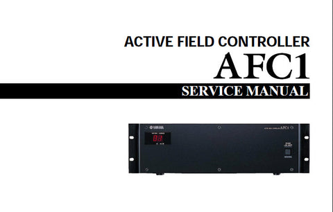YAMAHA AFC1 ACTIVE FIELD CONTROLLER SERVICE MANUAL INC PCB'S BLK DIAGS WIRING DIAG SCHEM DIAGS AND PARTS LIST 108 PAGES ENG
