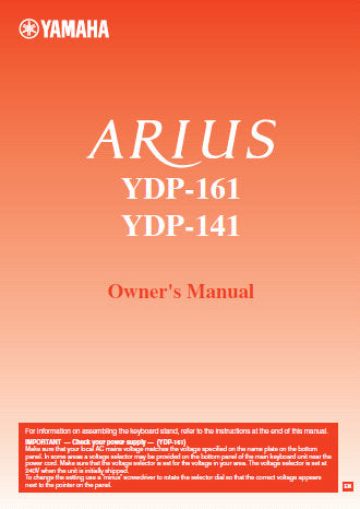 YAMAHA ARIUS YDP-161 YDP-141 DIGITAL PIANO OWNER'S MANUAL INC CONN DIAGS AND TRSHOOT GUIDE 40 PAGES ENG