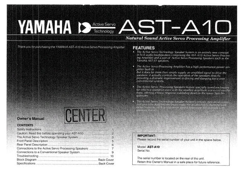 YAMAHA AST-A10 ACTIVE SERVO PROCESSING AMPLIFIER OWNER'S MANUAL INC CONN DIAGS TRSHOOT GUIDE AND BLK DIAG 12 PAGES ENG