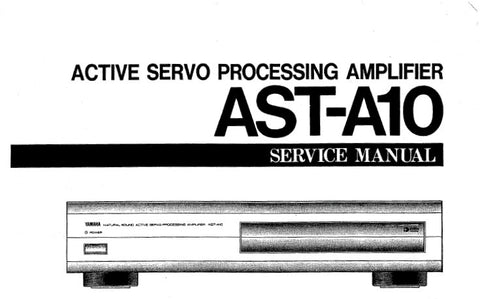 YAMAHA AST-A10 ACTIVE SERVO PROCESSING AMPLIFIER SERVICE MANUAL INC BLK DIAG PCB'S WIRING DIAG SCHEM DIAG AND PARTS LIST 11 PAGES ENG