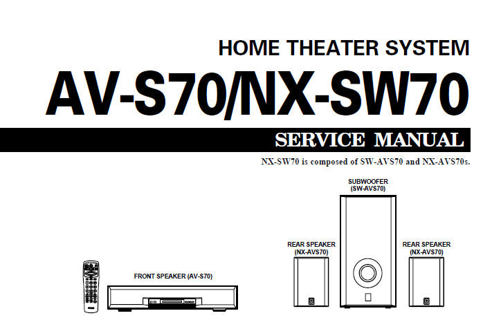 YAMAHA AV-S70 HOME THEATER SOUND SYSTEM SERVICE MANUAL INC BLK DIAGS PCB'S SCHEM DIAGS AND PARTS LIST 51 PAGES ENG