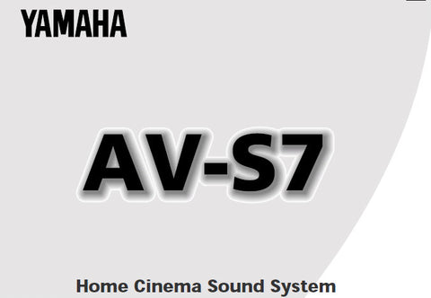 YAMAHA AV-S7 HOME CINEMA SOUND SYSTEM OWNER'S MANUAL INC CONN DIAGS AND TRSHOOT GUIDE 29 PAGES ENG