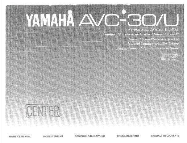 YAMAHA AVC-30U STEREO AMPLIFIER OWNER'S MANUAL INC CONN DIAGS AND TRSHOOT GUIDE 18 PAGES ENG