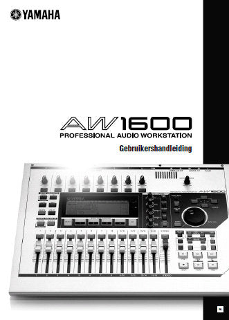 YAMAHA AW1600 PRO AUDIO WORKSTATION GEBRUIKERSHANDLEIDING INC BLOK DIAG AND PROBLEMEN OPLOSSEN 232 PAGES NL DUTCH
