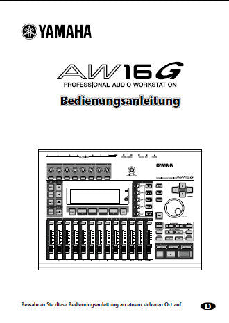YAMAHA AW16G PRO AUDIO WORKSTATION BEDIENUNGSANLEITUNG INC BLOCKSCHALTBILD UND MELDUNGEN IM DISPLAY 219 PAGES DEUTSCH