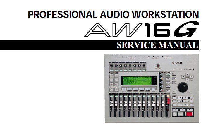 YAMAHA AW16G PRO AUDIO WORKSTATION SERVICE MANUAL INC PCB'S BLK DIAGS SCHEM  DIAGS AND PARTS LIST 93 PAGES ENG