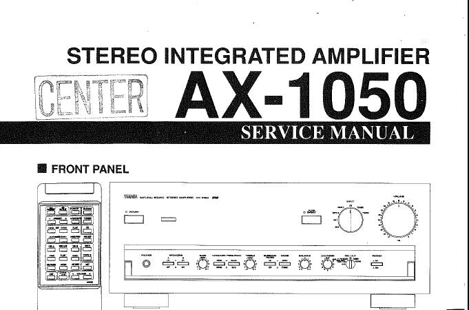 YAMAHA AX-1050 STEREO INTEGRATED AMPLIFIER SERVICE MANUAL