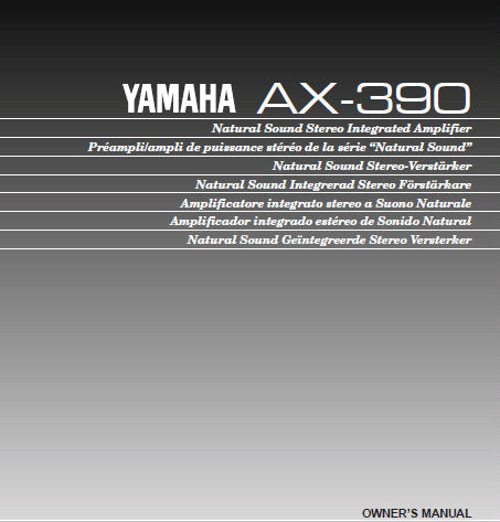 YAMAHA AX-390 STEREO INTEGRATED AMPLIFIER OWNER'S MANUAL INC CONN DIAG AND TRSHOOT GUIDE 14 PAGES ENG