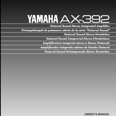 YAMAHA AX-392 STEREO INTEGRATED AMPLIFIER OWNER'S MANUAL INC CONN DIAG AND TRSHOOT GUIDE 16 PAGES ENG