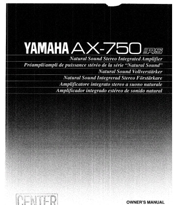 YAMAHA AX-750 STEREO INTEGRATED AMPLIFIER OWNER'S MANUAL INC CONN DIAG AND TRSHOOT GUIDE 12 PAGES ENG