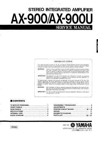 YAMAHA AX-900 AX-900U STEREO INTEGRATED AMPLIFIER SERVICE MANUAL INC BLK DIAG PCB'S WIRING DIAG SCHEM DIAGS AND PARTS LIST 21 PAGES ENG