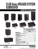 YAMAHA C-112V C-112VA C-115V C-115VA C-215V CLUB SERIES SPEAKER SYSTEM SUBWOOFER SERVICE MANUAL INC CONN DIAGS AND PARTS LIST 55 PAGES ENG