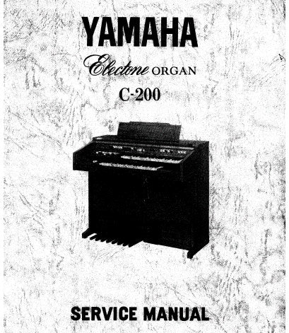 YAMAHA C-200 ELECTONE ORGAN SERVICE MANUAL INC PCBS SCHEM DIAGS AND PARTS LIST 70 PAGES ENG