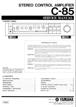 YAMAHA C-85 STEREO CONTROL AMPLIFIER SERVICE MANUAL INC BLK DIAG WIRING DIAG PCBS SCHEM DIAG AND PARTS LIST 23 PAGES ENG