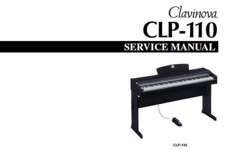 YAMAHA CLP-110 CLAVINOVA SERVICE MANUAL INC BLK DIAG PCBS CIRC DIAGS AND PARTS LIST 57 PAGES ENG