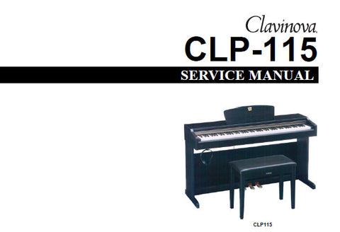 YAMAHA CLP-115 CLAVINOVA SERVICE MANUAL INC BLK DIAG PCBS CIRC DIAG AND PARTS LIST 46 PAGES ENG