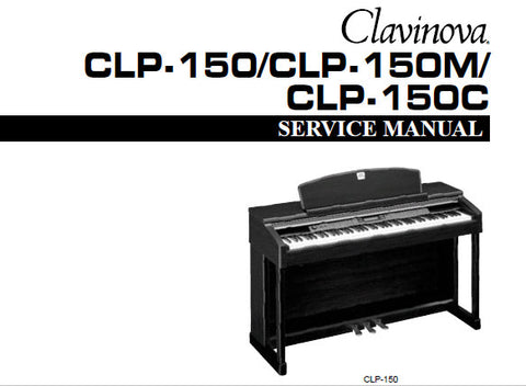 YAMAHA CLP-150 CLP-150M CLP-150C CLAVINOVA SERVICE MANUAL INC PCBS CIRC DIAGS BLK DIAG AND PARTS LIST 102 PAGES ENG