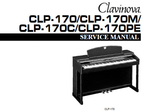 YAMAHA CLP-170 CLP-170C CLP-170M CLP-170PE CLAVINOVA SERVICE MANUAL INC PCBS CIRC DIAGS BLK DIAG AND PARTS LIST 122 PAGES ENG