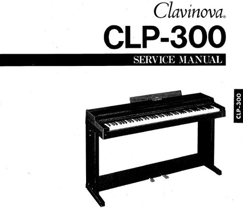 YAMAHA CLP-300 CLAVINOVA SERVICE MANUAL INC BLK DIAG PCBS AND PARTS LIST 27 PAGES ENG