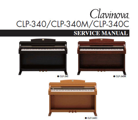 CLP-340 CLP-340M CLP-340C CLAVINOVA SERVICE MANUAL INC PCBS BLK DIAG SCHEM DIAGS AND PARTS LIST 145 PAGES ENG