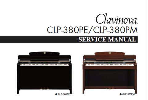 CLP-380PE CLP-380PM CLAVINOVA SERVICE MANUAL INC PCBS BLK DIAG SCHEM DIAGS AND PARTS LIST 184 PAGES ENG