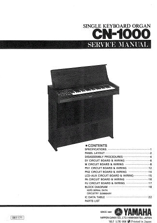 YAMAHA CN-1000 SINGLE KEYBOARD ORGAN SERVICE MANUAL INC PCBS BLK DIAG CIRC DIAGS PCBS AND PARTS LIST 28 PAGES ENG