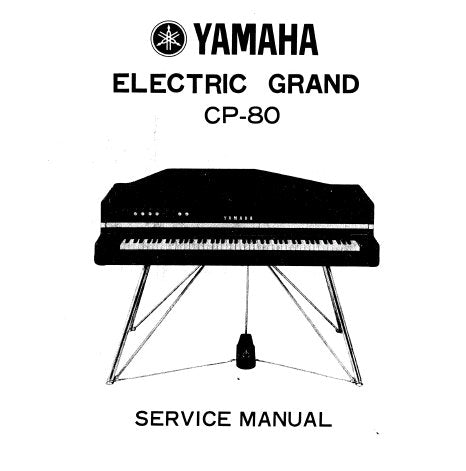 YAMAHA CP-80 ELECTRIC GRAND SERVICE MANUAL INC PS CIRC BOARDS AND PARTS LIST 52 PAGES ENG