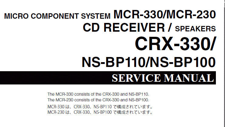 YAMAHA CRX-330 NS-BP110 NS-BP100 MICRO COMPONENT SYSTEM MCR-330 MCR-220 SERVICE MANUAL INC CONN DIAG BLK DIAG PCBS SCHEM DIAGS AND PARTS LIST 81 PAGES ENG