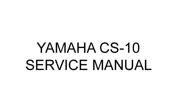YAMAHA CS-10 SYNTHESIZER SERVICE MANUAL INC VCO CIRC DIAG CIRC BOARDS AND WIRING VCF CIRC DIAG VCA CIRC DIAG VOLT OPTIONS DIAGS REG CIRC DIAG REAR PANEL CIRC DIAG KEYN SWITCH CIRC DIAG PN2 CIRC DIAG AND PARTS LIST 27 PAGES ENG