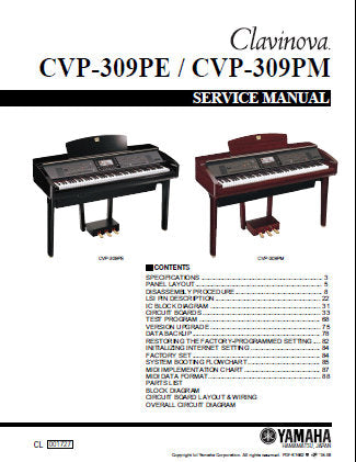 YAMAHA CVP-309PE CVP-309PM CLAVINOVA SERVICE MANUAL INC PCBS TRSHOOT GUIDE CIRC DIAGS AND PARTS LIST 191 PAGES ENG