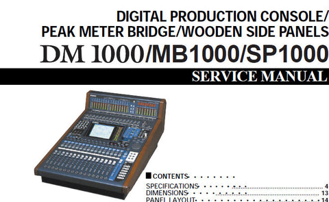YAMAHA DM1000 DIGITAL PRODUCTION CONSOLE MB1000 PEAK METER BRIDGE SP1000 WOODEN PANELS SERVICE MANUAL INC PCBS BLK DIAGS CIRC DIAGS AND PARTS LIST 307 PAGES ENG