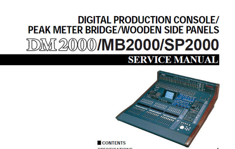 YAMAHA DM2000 DIGITAL PRODUCTION CONSOLE MB2000 PEAK METER BRIDGE SP2000 WOODEN SIDE PANELS SERVICE MANUAL INC PCBS BLK DIAG CIRC DIAGS AND PARTS LIST 405 PAGES ENG