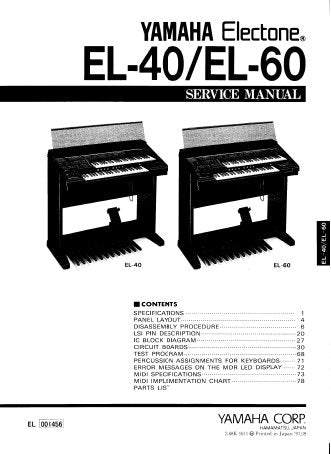 YAMAHA EL-40 EL-60 ELECTONE KEYBOARD SERVICE MANUAL INC PCBS AND PARTS LIST 126 PAGES ENG