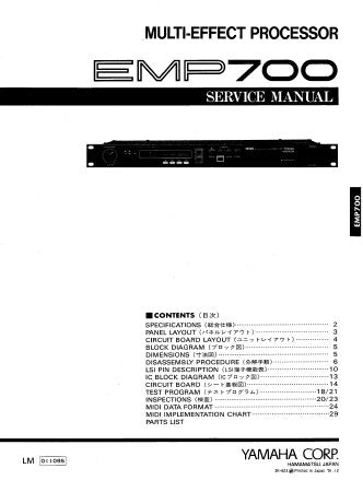 YAMAHA EMP700 MULTI-EFFECT PROCESSOR SERVICE MANUAL INC BLK DIAG PCB OVERALL CIRC DIAG AND PARTS LIST 33 PAGES ENG JAP