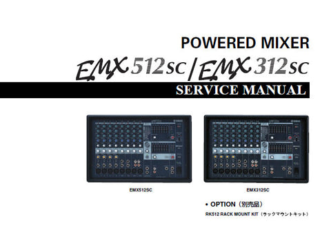 YAMAHA EMX312sc EMX512sc POWERED MIXER SERVICE MANUAL INC WIRING DIAG PCBS BLK AND LEVEL DIAG CIRC DIAGS AND PARTS LIST 140 PAGES ENG JAP