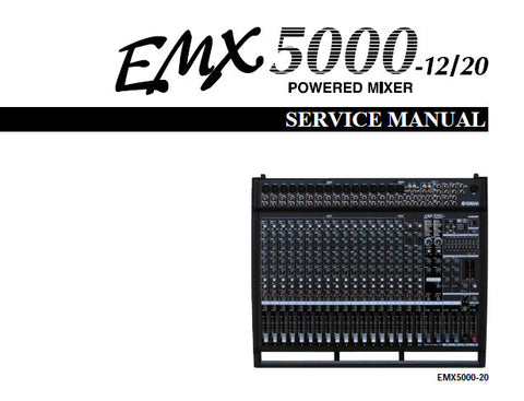 YAMAHA EMX5000-12 EMX5000-20 POWERED MIXER SERVICE MANUAL INC BLK AND LEVEL DIAGS WIRING DIAG PCBS CIRC DIAGS AND PARTS LIST 124 PAGES ENG