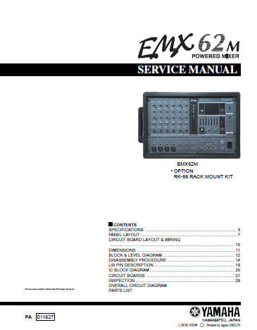 YAMAHA EMX62M POWERED MIXER SERVICE MANUAL INC CIRC BOARD AND LAYOUT WIRING DIAG BLK AND LEVEL DIAG PCBS OVERALL CIRC DIAGS AND PARTS LIST 33 PAGES ENG