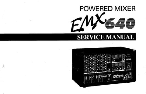 YAMAHA EMX640 POWERED MIXER SERVICE MANUAL INC BLK AND LEVEL DIAGS PCBS SCHEM DIAGS AND PARTS LIST 37 PAGES ENG