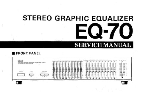 YAMAHA EQ-70 STEREO GRAPHIC EQUALIZER SERVICE MANUAL INC BLK DIAG WIRING DIAG PCBS SCHEM DIAG AND PARTS LIST 13 PAGES ENG