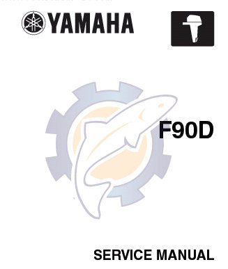 YAMAHA F90D OUTBOARD MOTOR SERVICE MANUAL INC CHECKS AND ADJUSTMENTS FUEL SYSTEM POWER UNIT LOWER UNIT ELECTRICAL SYSTEMS TRSHOOT GUIDE AND WIRING DIAG 241 PAGES ENG