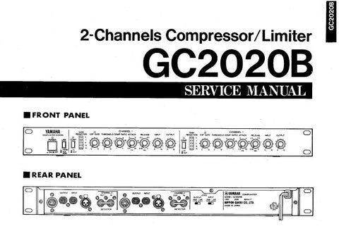 YAMAHA GC2020B 2 CHANNELS COMPRESSOR LIMITER SERVICE MANUAL INC BLK DIAG PCBS OVERALL CIRC DIAG AND PARTS LIST 9 PAGES ENG 日本人