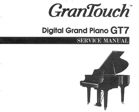 YAMAHA GRANTOUCH GT7 DIGITAL GRAND PIANO SERVICE MANUAL INC BLK DIAG PCBS OVERALL CIRC DIAGS AND PARTS LIST 58 PAGES ENG