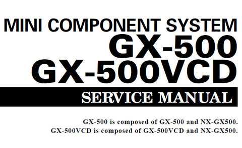 YAMAHA GX-500 GX-500VCD MINI COMPONENT SYSTEM SERVICE MANUAL INC BLK DIAG PCBS SCHEM DIAGS AND PARTS LIST 86 PAGES ENG