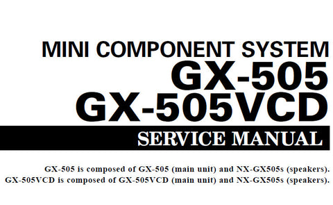 YAMAHA GX-505 GX-505VCD MINI COMPONENT SYSTEM SERVICE MANUAL INC BLK DIAG PCBS SCHEM DIAGS AND PARTS LIST 92 PAGES ENG
